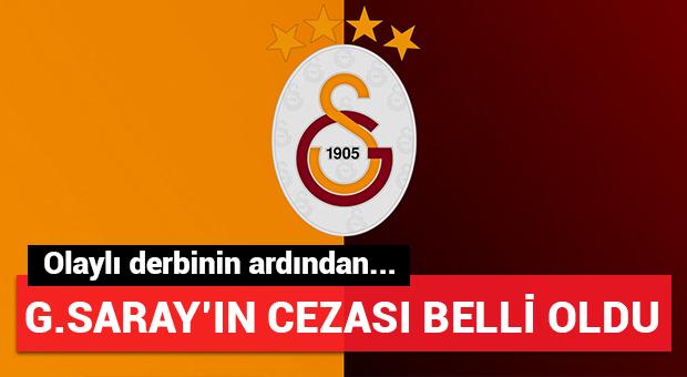 Galatasaray'ın cezası açıklandı!