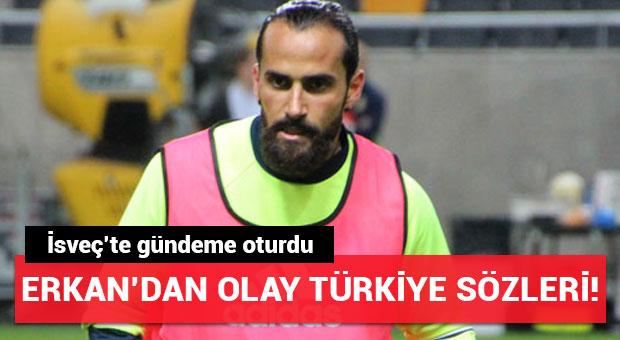 Erkan Zengin'in 'Türkiye' sözleri olay oldu!