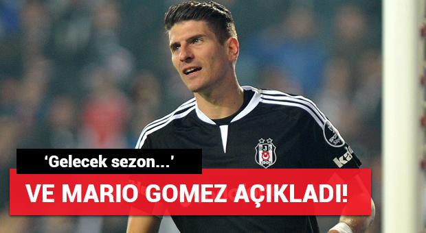 Ve Mario Gomez açıkladı! Gelecek sezon...