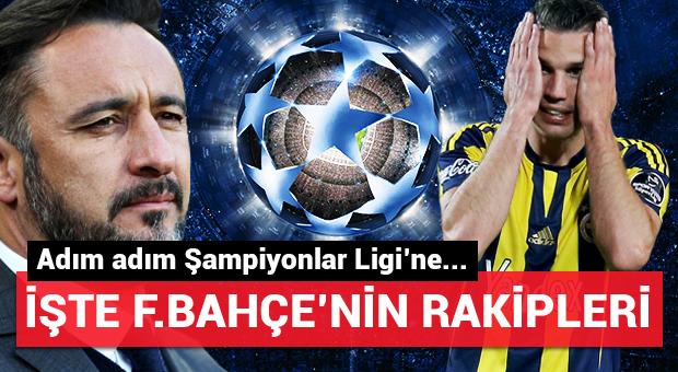 Fenerbahçe'nin Şampiyonlar Ligi'ndeki rakipleri...
