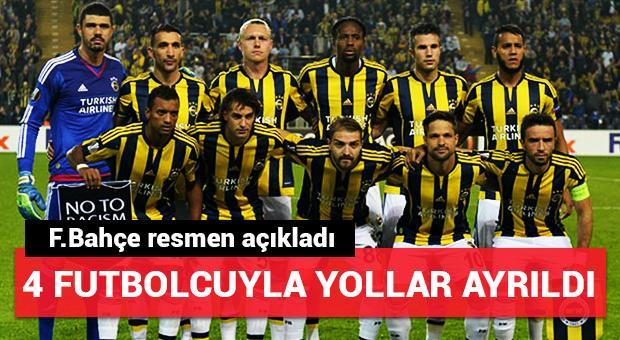 Fenerbahçe 4 futbolcuyla yollarını ayırdı