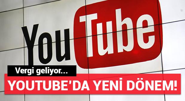 YouTube'da yeni dönem!