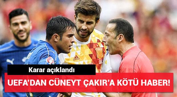 UEFA'dan Cüneyt Çakır kararı!