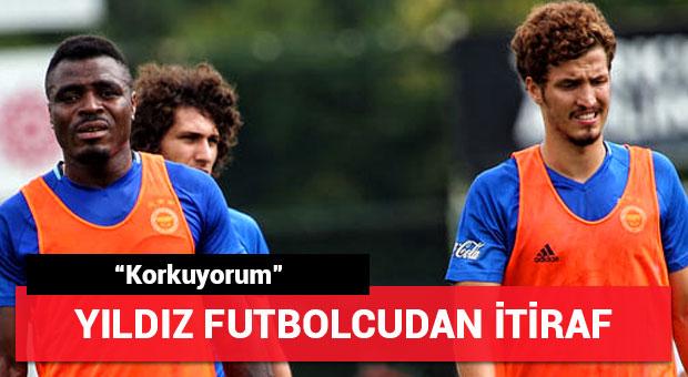 """Fenerbahçeli yıldız itiraf etti! """"Korkuyorum"""""""