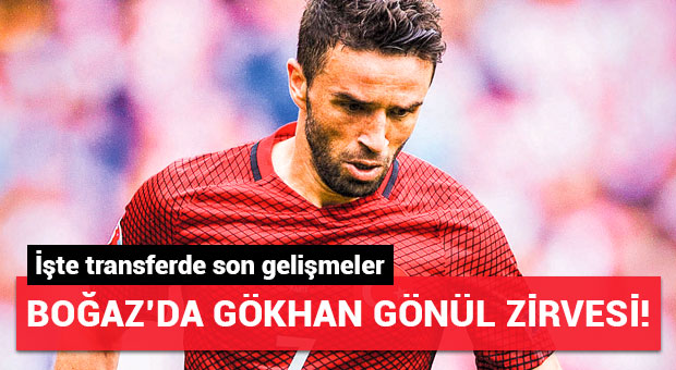 Boğaz'da Gökhan Gönül zirvesi!