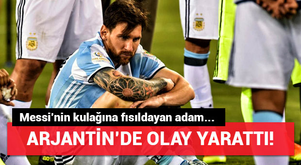 Messi'nin kulağına fısıldayan adam olay oldu!