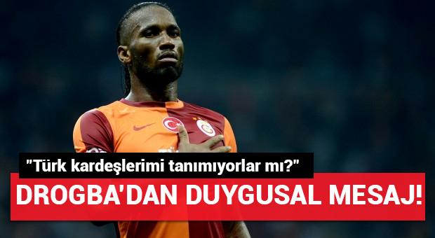 Didier Drogba'dan duygusal Türkiye mesajı