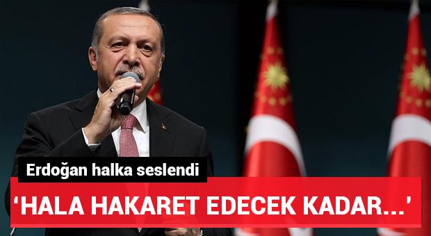 Cumhurbaşkanı Erdoğan vatandaşlara seslendi