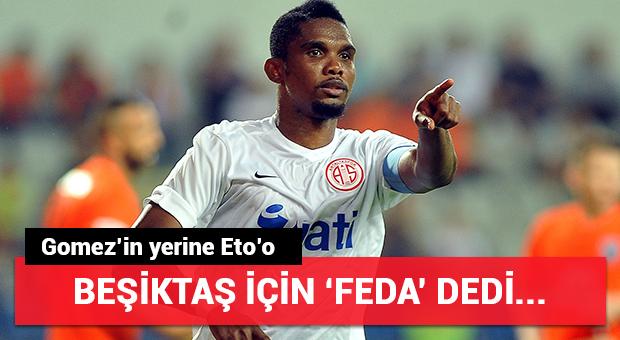 Eto'o Beşiktaş için 'feda' dedi