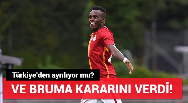 Galatasaraylı Bruma kararını verdi