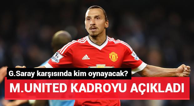 Manchester United'ın Galatasaray maçı kadrosu