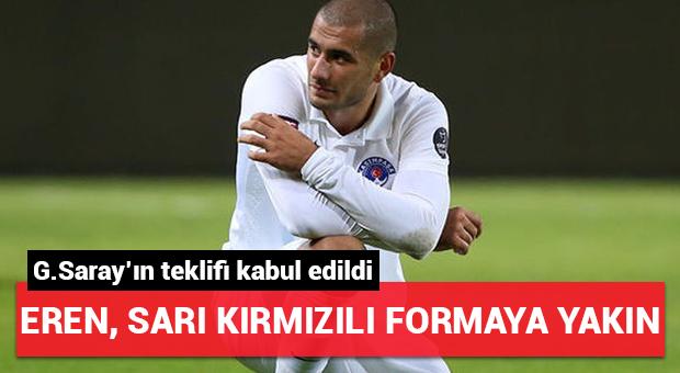 Galatasaray'ın Eren teklifi kabul edildi