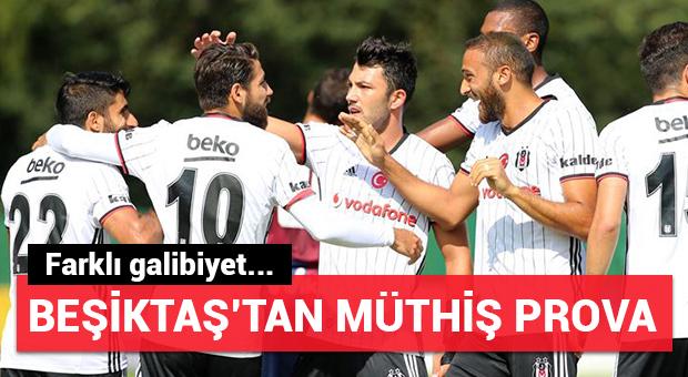 Beşiktaş'tan müthiş prova!