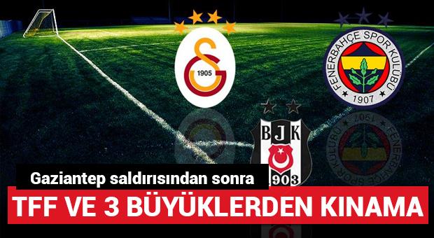 Galatasaray, Fenerbahçe ve Beşiktaş'tan terör saldırısına kınama