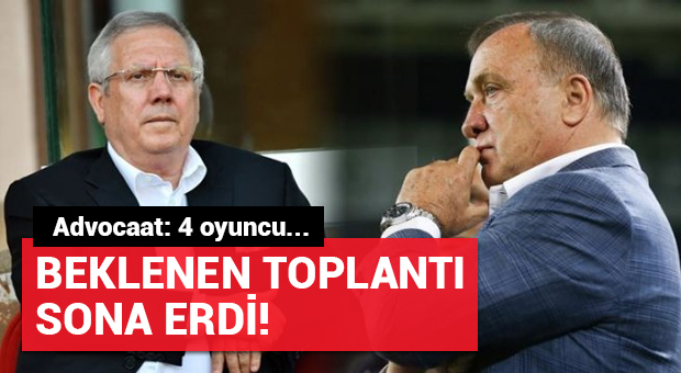 Fenerbahçe'de yönetimi ve Advocaat arasındaki toplantı sona erdi!