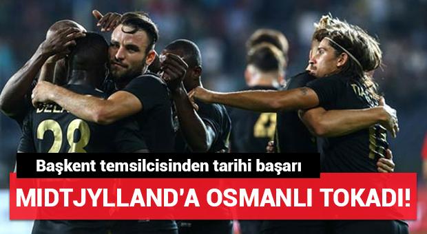 Midtjylland'a Osmanlı tokadı! Başkent ekibinden tarihi başarı...