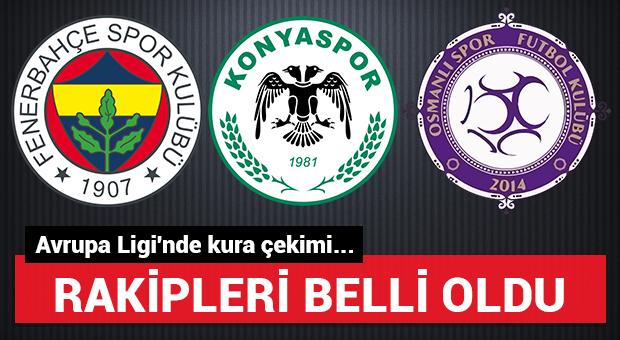 Fenerbahçe, Osmanlıspor ve Konyaspor'un rakipleri