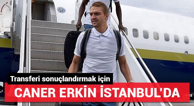 Caner Erkin İstanbul'da!