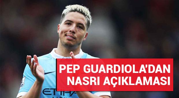 Pep Guardiola'dan Samir Nasri açıklaması