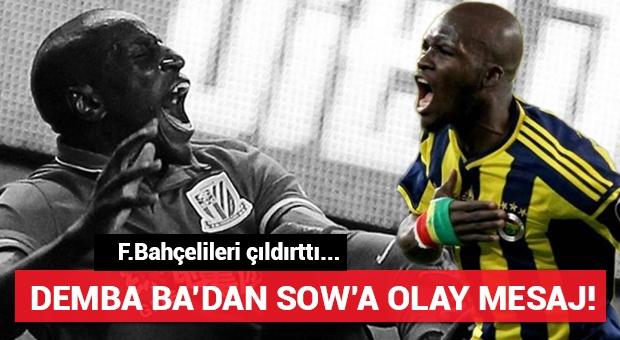 Demba Ba'dan Sow'a olay mesaj! Fenerbahçe taraftarı çok kızacak...