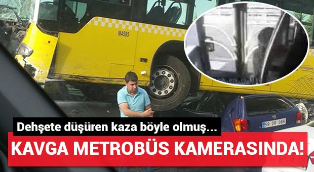Metrobüs kamerasından kavga anı...