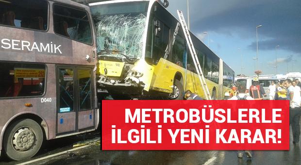 Kadir Topbaş'tan metrobüslerle ilgili yeni karar!