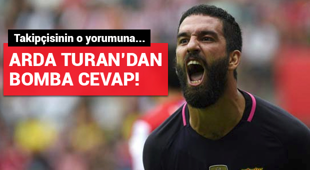 Arda Turan'dan Instagram'da takipçisine bomba cevap!