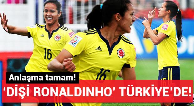 'Dişi Ronaldinho' Türkiye'de!