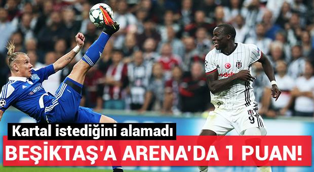 Beşiktaş Arena'da istediğini alamadı!