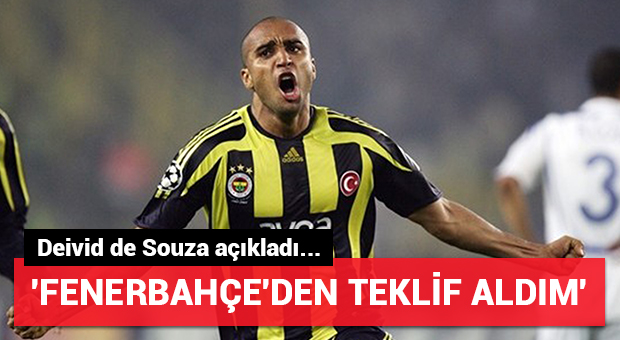 Deivid de Souza'ya Fenerbahçe'den teklif