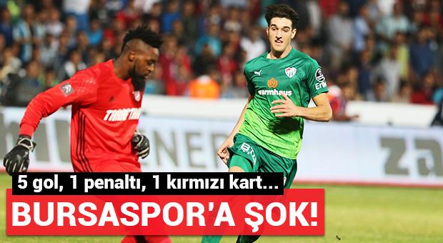 Bursaspor'a şok! 5 gol, 1 penaltı...