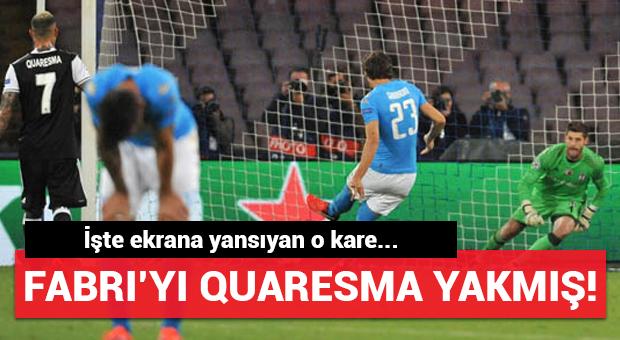 Penaltıda Fabri'yi Quaresma yakmış!