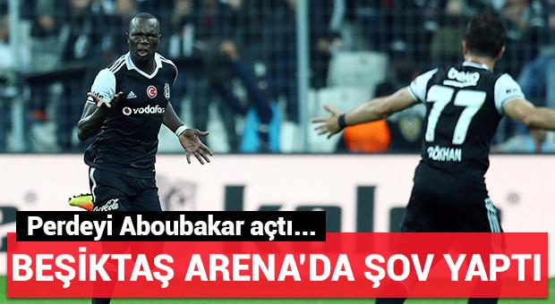 Beşiktaş Arena'da şov yaptı!