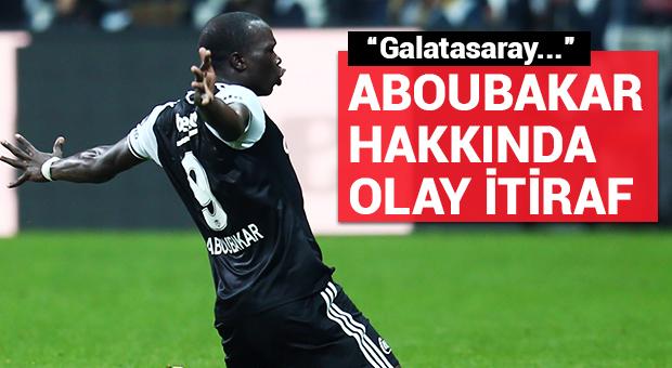 Olay Aboubakar itirafı!