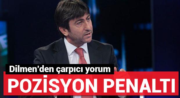 Rıdvan Dilmen'den penaltı yorumu!