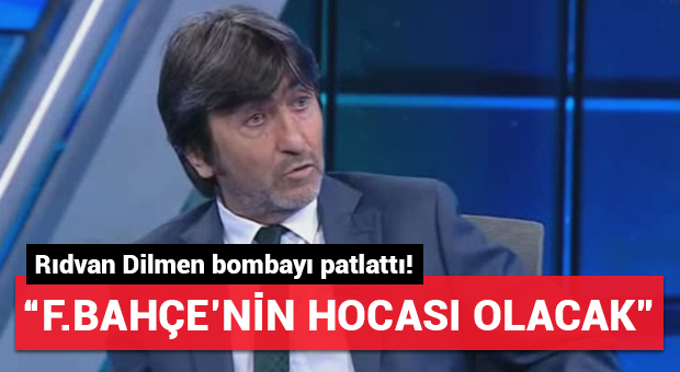 Rıdvan Dilmen bombayı patlattı! 'F.Bahçe'nin hocası olacak'