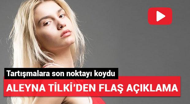 Aleyna Tilki'den flaş açıklama!